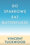 Buy Do Sparrows Eat Butterflies? at Amazon.com