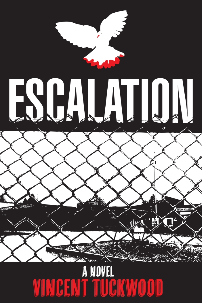 Escalation - A novel by Vincent Tuckwood
