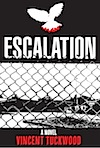 Escalation - A Novel