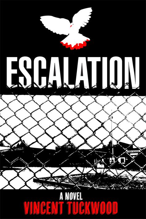 ESCALATION - A NOVEL