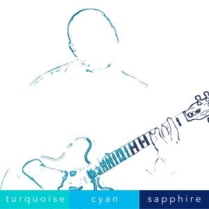 Turquoise Cyan Sapphire (CD)